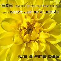 JOSH, MISS JANE, S&S - It's a Fine Day (Sorrentino & Simioli Funky House Mix)